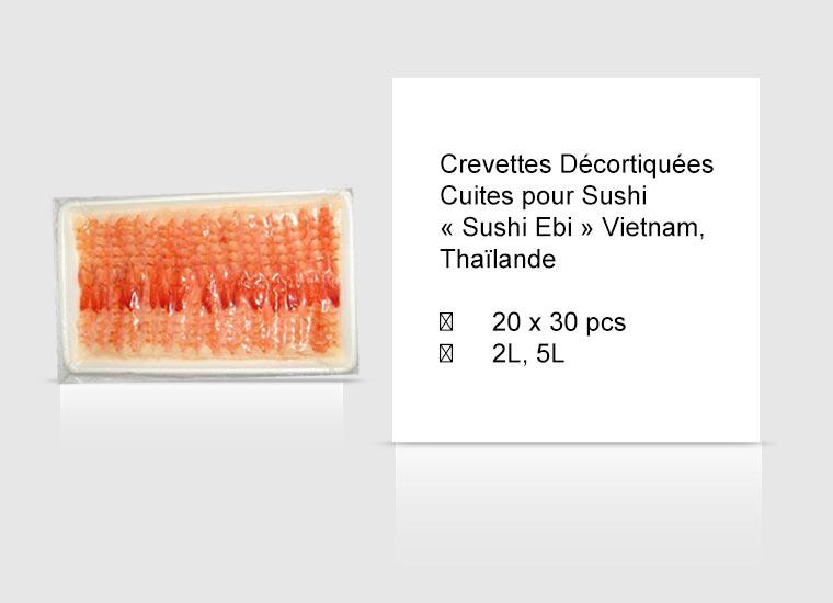 Crevettes Décortiquées Cuites pour Sushi « Sushi Ebi » Vietnam, Thaïlande